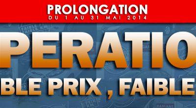 """Opération """"FAIBLE PRIX FAIBLE KM"""" : PROLONGATION"""