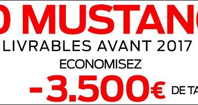 ECONOMISEZ JUSQU'À 3.500 € SUR 10 MUSTANG