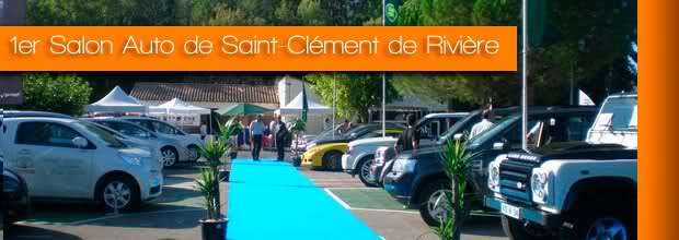 1er salon auto prestige a energies eco de saint clement de - Salon auto montpellier ...