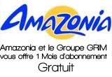 AMAZONIA vous offre 1 Mois d'abonnement Gratuit