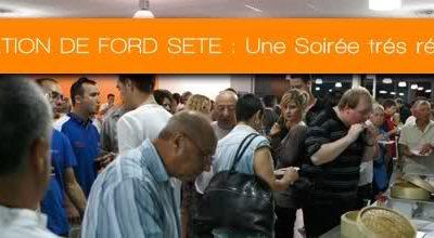 INAUGURATION DE FORD SETE : UNE SOIREE TRES REUSSIE