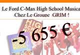 """Le C-Max """" High School Musical """" Chez GRIM"""