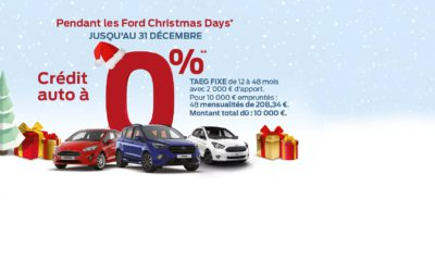 FORD CHRISTMAS DAYS : Crédit auto à 0%