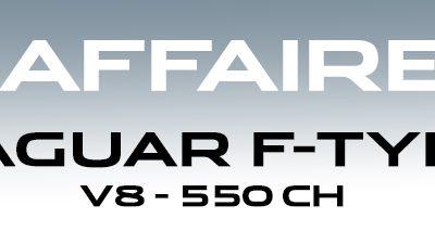 AFFAIRE : JAGUAR F-TYPE
