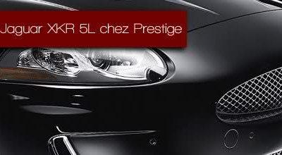 La nouvelle Jaguar XKR 5L chez Prestige