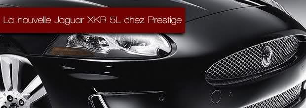 la nouvelle jaguar xkr 5l chez prestige jaguar montpellier land rover montpellier land. Black Bedroom Furniture Sets. Home Design Ideas