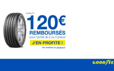 OFFRE GOODYEAR : JUSQU'A 120€ REMBOURSES