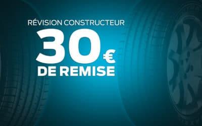 RÉVISION CONSTRUCTEUR : 30€ DE REMISE POUR TOUTE PRISE DE RENDEZ-VOUS EN LIGNE